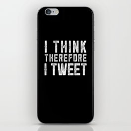 I think therefore I tweet (on black) iPhone Skin