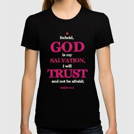 TRUST and not be afraid T-shirt