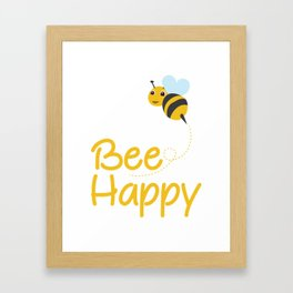 Bee Happy, Bumble Bee, Bee Lover, Bumble Bee Gift Framed Art Print