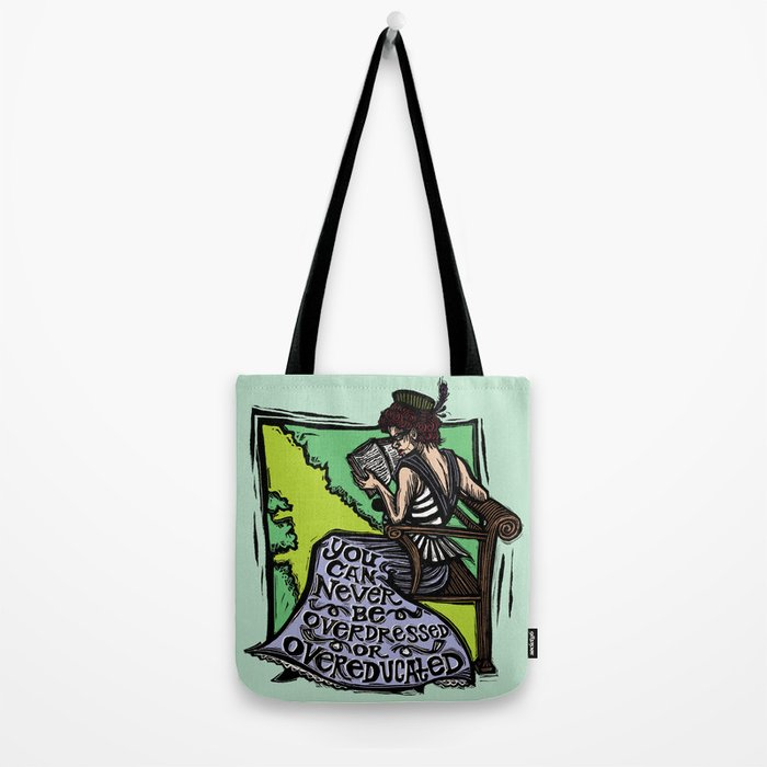 Overdressed and Overeducated Tote Bag