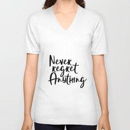 Never Regret Anything, Handlettering Print, Handwriting Print, Inspirational Print, Modern Unisex V-Neck