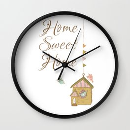 Home sweet home | birds house | home is where your love is | positive quote Wall Clock