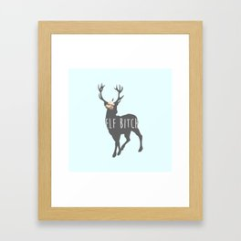 Elf Bitch Framed Art Print
