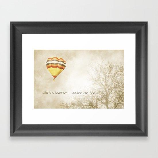 ...enjoy the ride! Framed Art Print