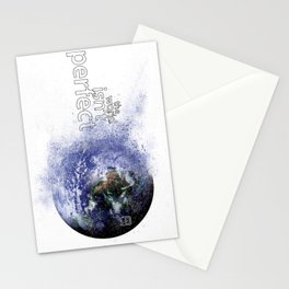 world isn't perfect Stationery Cards