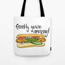 Frankly You're Amazing Tote Bag