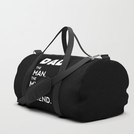DAD, The Man, The Myth, The Legend, Dad t-shirt, Dad poster, black version Duffle Bag