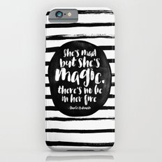 She's mad but she's magic Slim Case iPhone 6s