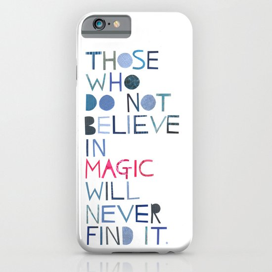 Believe in magic... iPhone & iPod Case
