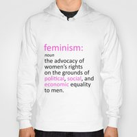feminism Hoodies featuring Feminism Defined by tjseesxe