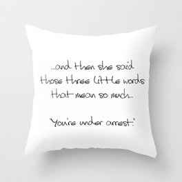 Three Little Words Throw Pillow