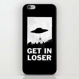 Get In Loser iPhone Skin