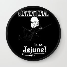 Uncle Fester: Conventional is so Jejune! Wall Clock