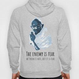 The Enemy is Fear Hoody