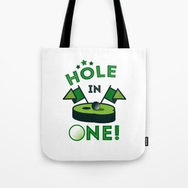 Funny Golf Gift Golfer Golfing Hole In One Tote Bag