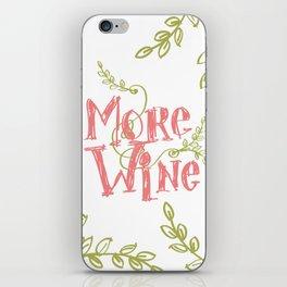 More Wine iPhone Skin