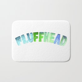 Fluffhead Watercolor Text Bath Mat