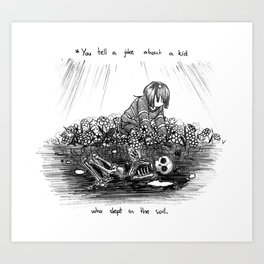 A Joke About a Kid Art Print