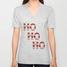 Your Mom's is a Ho Your Grandma's a Ho You're a Ho Funny Christmas Unisex V-Neck