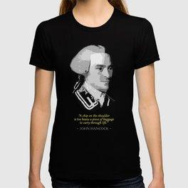 John Hancock Quote T-shirt