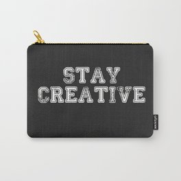 Stay Creative Carry-All Pouch