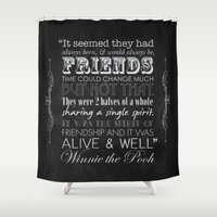 winnie the pooh Shower Curtains featuring Winnie the Pooh Friendship Quote - Chalkboard Style by Jaydot Creative