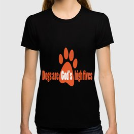 Dogs Are Gods High Fives T-shirt