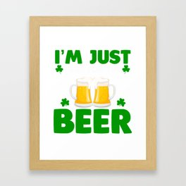 Patrick's Day Shirt For Beer Lover. Framed Art Print