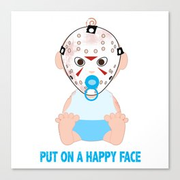 Put on a Happy Face Canvas Print