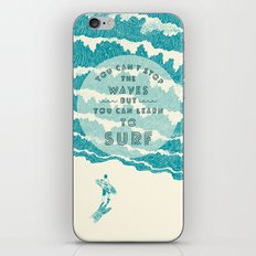 You can't stop the wave iPhone & iPod Skin