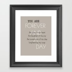 Forever and A Day Poem Framed Art Print
