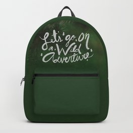 Let's Go on a Wild Adventure through the Forest Backpack
