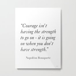 Napoléon Bonaparte quote1 Metal Print