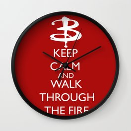 Walk through the fire Wall Clock