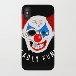 Deadly Funny iPhone Case