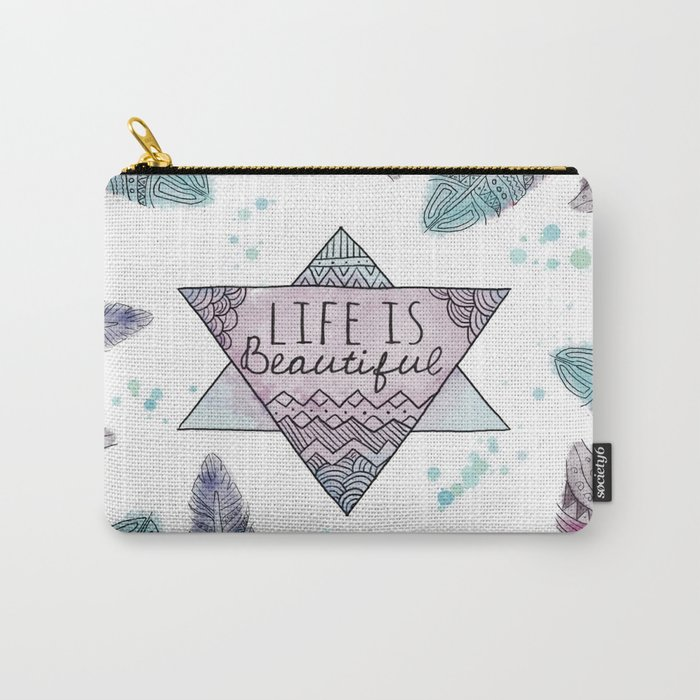Life is beautiful (watercolor boho feathers) Carry-All Pouch