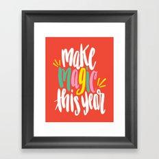 Make Magic This Year Framed Art Print