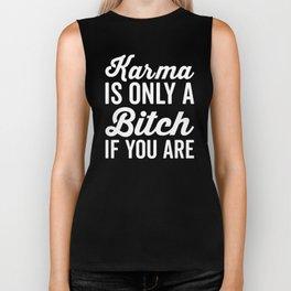 Karma Is A Bitch Funny Quote Biker Tank
