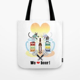 We love beer!(remake) Tote Bag