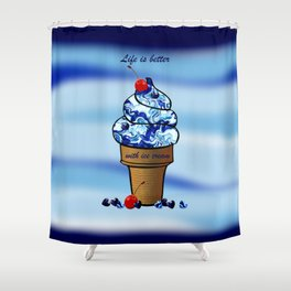 Life is better with ice cream2 Shower Curtain