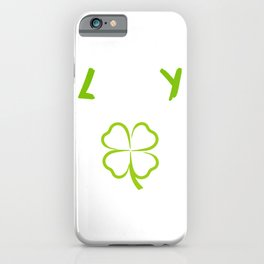 St. Patrick's Four-Cleaf Clover Tee Saying Lucky Fuck You T-shirt Design Irish Celebrate Party iPhone Case