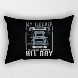 My Teacher Was Wrong Rectangular Pillow