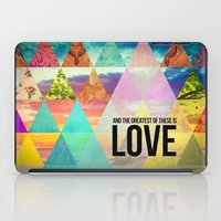 "pocketfuel iPad Cases featuring 1 Corinthians 13:13 ""And the greatest of these is Love"" by Pocket Fuel"