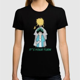 It's Your Turn T-shirt