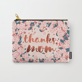 Thanks mom, in the winter of life Carry-All Pouch