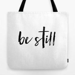 Be Still Cross Tote Bag