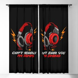 Can't Hear You I'm Gaming - Video Gamer Headset Blackout Curtain