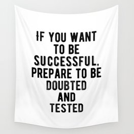 Motivational - Be Prepared Wall Tapestry