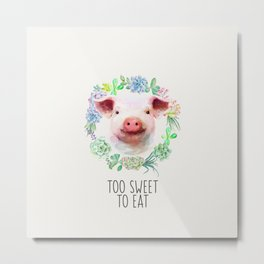 Too Sweet to Eat Vegan Statement Pig Watercolor Metal Print
