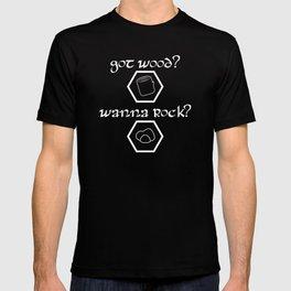 Got Wood? Wanna Rock? Catan-inspired settlers shirt T-shirt